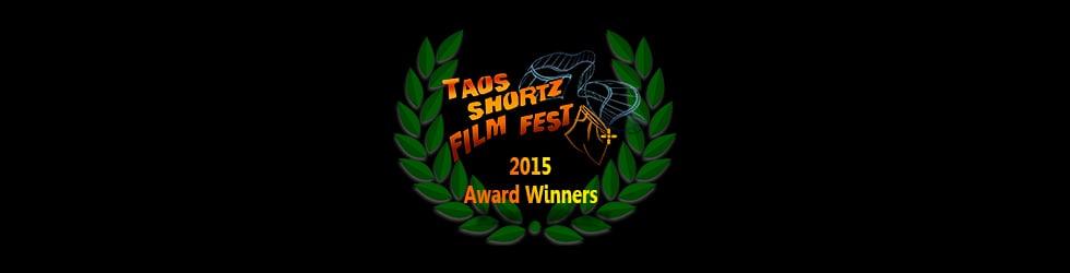 Taos Shortz 2015 Award Winners