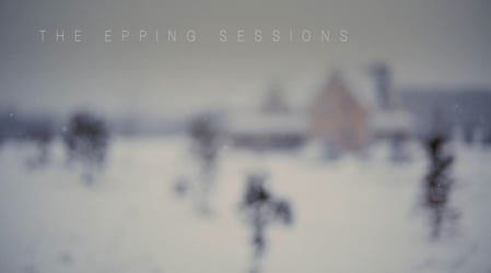 The Epping Sessions