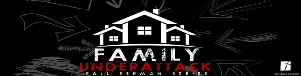 Family Under Attack sermons