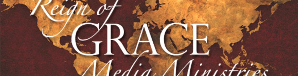 Reign of Grace Media Ministries