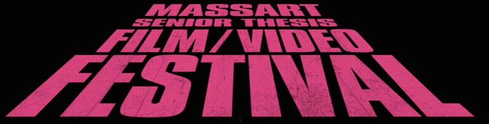 Mass Art Senior Thesis Film/Video Festival 2015