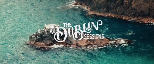 AU! Dublin Sessions