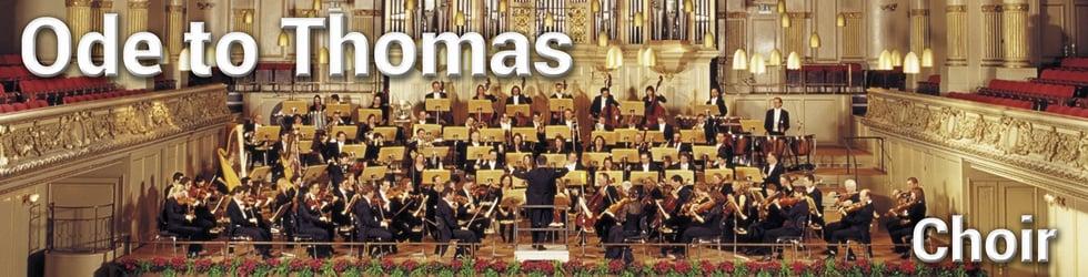 Ode to Thomas (Choir)
