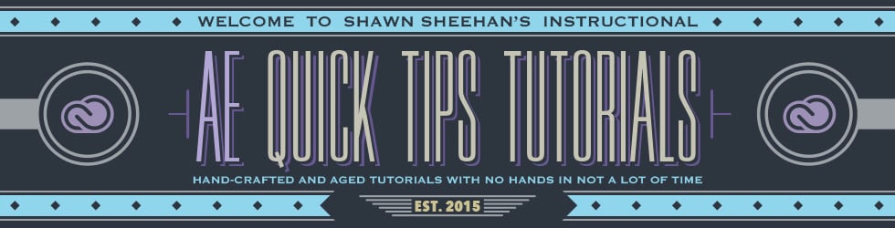 AE Quick Tips Tuts