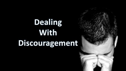 Dealing With Discouragment