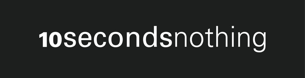 10secondsnothing