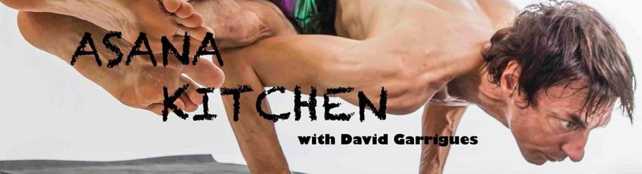 Asana Kitchen with David Garrigues