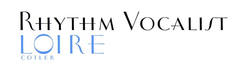 Rhythm Vocalist Loire Cotler