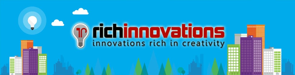 RICHINNOVATIONS | Innovations rich in Creativity!