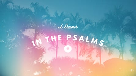 A Summer In The Psalms   Texts