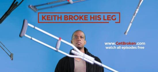 Keith Broke His Leg