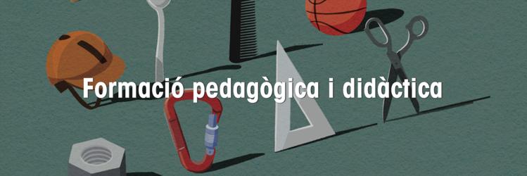 Formació pedagògica i didàctica