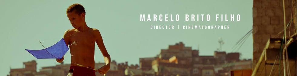 BRITO | Marcelo Brito Filho |  REEL | Director | Cinematographer