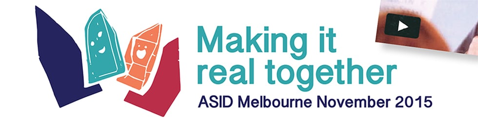 Making it real - ASID Conference 2015