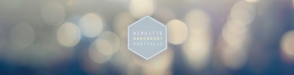 Portfolio Birgitte Aarebrodt