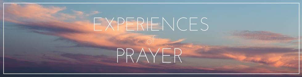 Experiences of Prayer