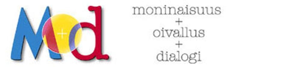 MOD - moninaisuus, oivallus, dialogi