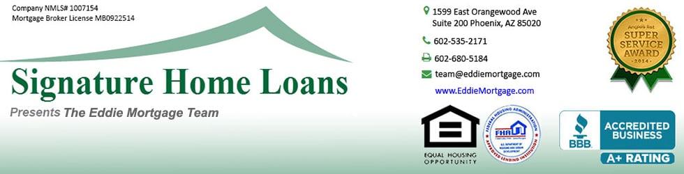 Signature Home Loans Presents The Eddie Mortgage Team