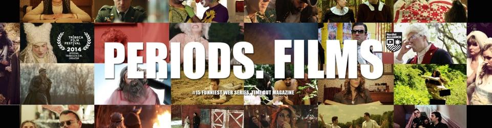 PERIODS. FILMS