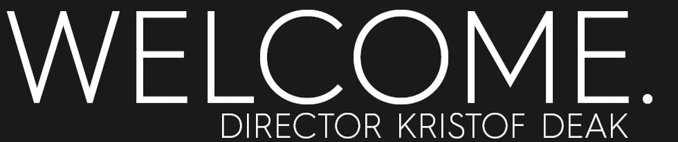 The work of director Kristof Deak