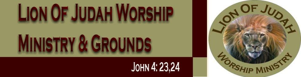 Lion Of Judah Worship Ministry & Grounds