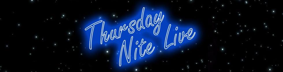 Thursday Nite Live
