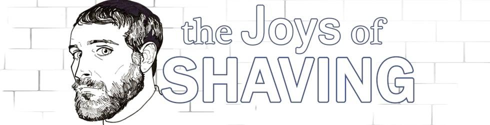 The Joys of Shaving