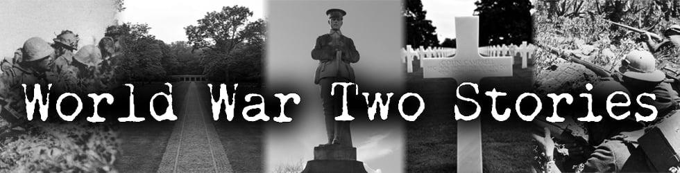 WW2 - World War Two Stories
