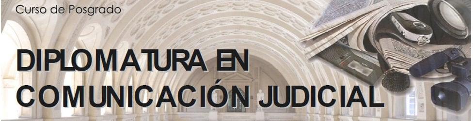 Diplomatura en Comunicación Judicial 2013