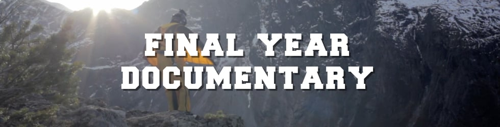 Final Year Documentaries