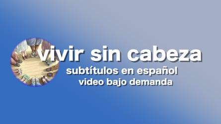 video bajo demanda subtitulos en español