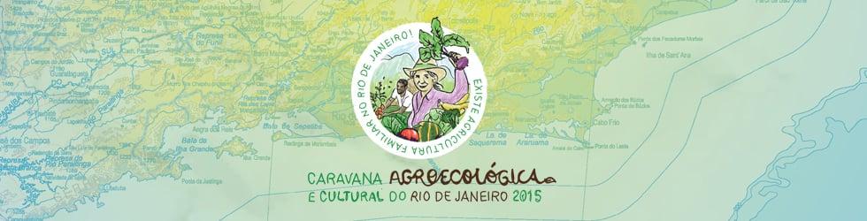 Caravana Agroecológica RJ 2015 - Existe Agricultura Familiar no Rio de Janeiro