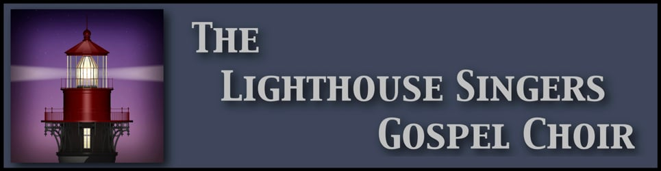 The Lighthouse Singers Gospel Choir