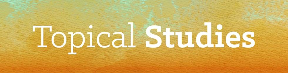 Topical Studies - Calvary Chapel Saint Cloud