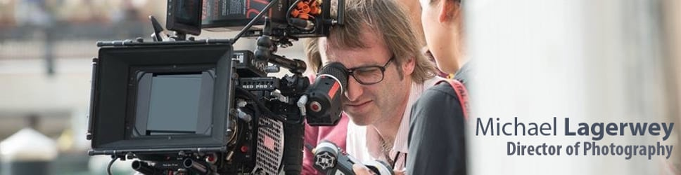 Michael Lagerwey Director of Photography