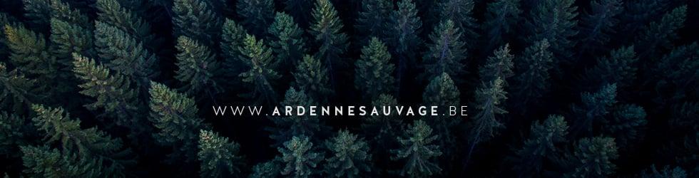 Ardenne Sauvage / Wilde Ardennen