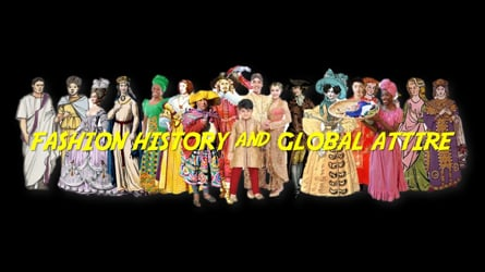 FASHION HISTORY and GLOBAL ATTIRE
