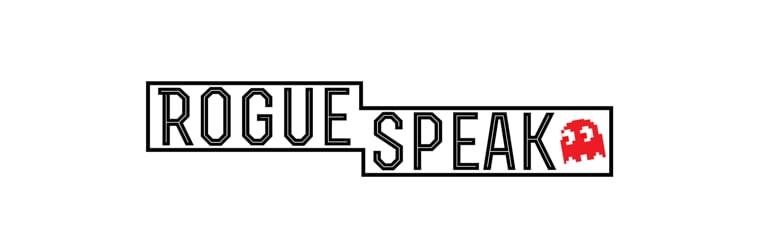 Rogue Speak