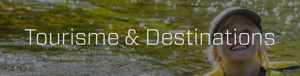 A - Tourisme & destinations