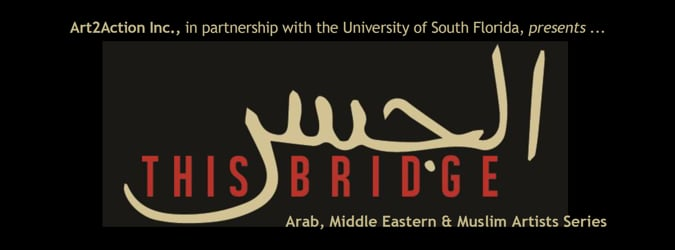 THIS Bridge: Arab, Middle Eastern & Muslim Artists