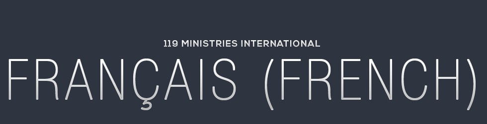 119 Ministries International - Français  (French)
