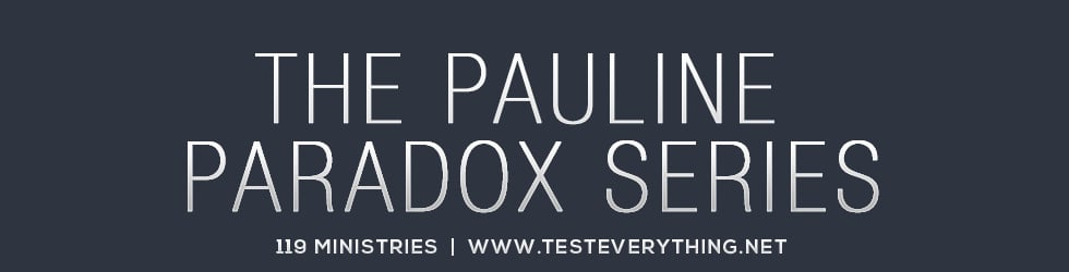 Pauline Paradox Series from 119 Ministries