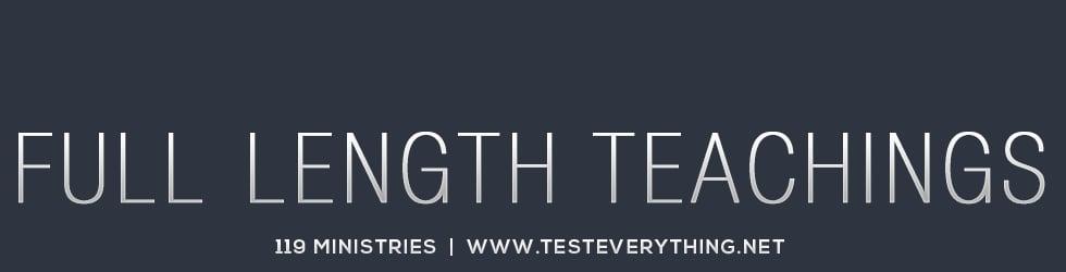 Full Length Teachings from 119 Ministries