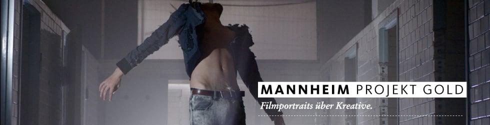 Mannheim Projekt Gold – FILMPORTAITS