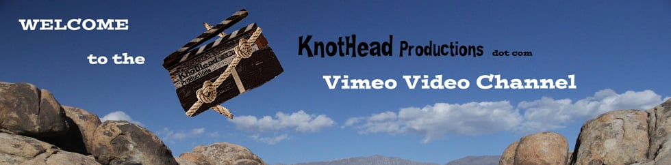 The KnotHead Productions dot com Channel