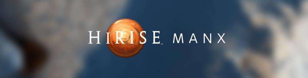 HiRISE Manx