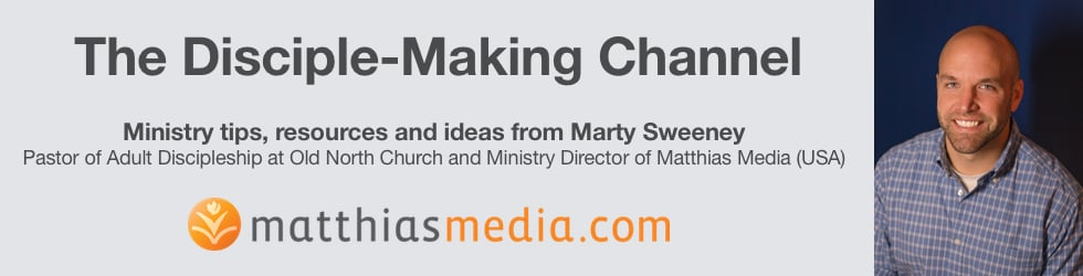 The Disciple-Making Channel with Marty Sweeney
