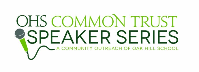 Oak Hill School Common Trust Speaker Series