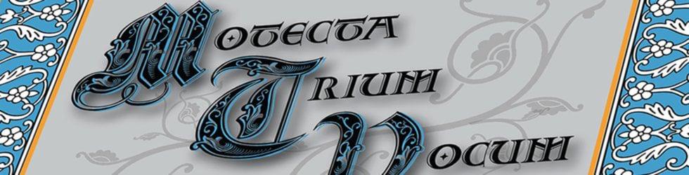 Motecta Trium Vocum