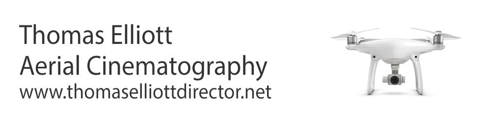 Thomas Elliott - Aerial Cinematography